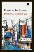 Cronicas de La Era K-Pop [Spanish]