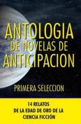 Antologia de Novelas de Anticipacion I [Spanish]