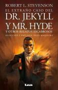 El Extrano Caso del Dr. Jekyll y Mr. Hyde [Spanish]