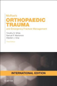Mcrae's Orthopaedic Trauma and Emergency Fracture Management