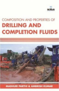 Composition & Properties of Drilling & Completion Fluids