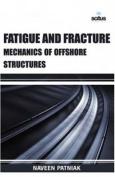 Fatigue & Fracture Mechanics of Offshore Structures