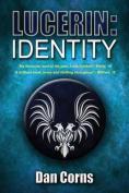 Lucerin: Identity