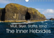Mull, Staffa, Skye, Iona The Inner Hebrides 2016