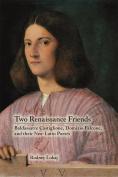 Two Renaissance Friends