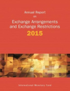 Exchange Arrangements and Exchange Restrictions, Annual Report