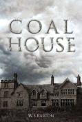 Coal House