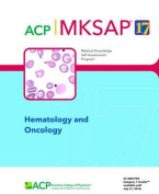 MKSAP 17 Hematology and Oncology