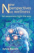 New Perspectives on Wellness