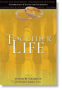 Together for Life - Celebrating and Living the Sacrament