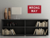 Wrong Way Sign Fabric Wall Decal - Traffic and Street Signs - Small - 3 Sizes Available - Non-Toxic, Reusable, Repositionable