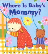 Where is Baby's Mommy.