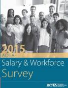 2015 AOTA Salary and Workforce Survey