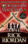 Demigods And Magiciansy Jackson And The Kane Chronicles