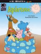 Apartate  [Spanish]