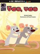 Veo, Veo  [Spanish]