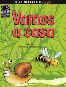 Vamos a Casa  [Spanish]