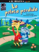 La Pelota Perdida  [Spanish]