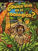 Quien Vive En El Zoologico?  [Spanish]