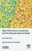 High Performance Computing and the Discrete Element Model