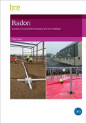 Radon: Guidance on Protective Measures for New Buildings