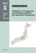 Adoption of Corporate Social Responsibility by Japanese Companies