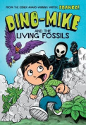 Dino-Mike and the Living Fossils (Dino-Mike!