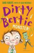 Monster! (Dirty Bertie)