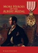 More Heroes of the Albert Medal