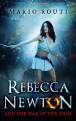 Rebecca Newton and the War of the Gods