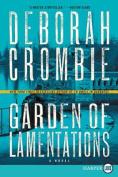 Garden of Lamentations (Duncan Kincaid/Gemma James Novels  [Large Print]