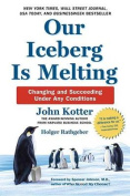 Our Iceberg Is Melting