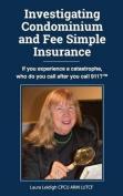 Investigating Condominium and Fee Simple Insurance