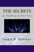 The Secrets to Thinking on Your Feet
