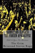 Damnation Beneath the Frozen Apocalypse