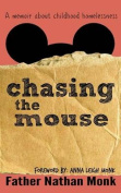 Chasing the Mouse