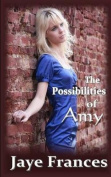 The Possibilities of Amy