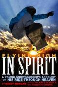 Flying High in Spirit