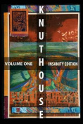 Knut House: Volume One (Full-Color Edition)