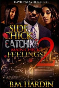 Side Chick Catching Main Chick Feelings 2