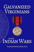 Galvanized Virginians in the Indian Wars