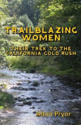 Trailblazing Women