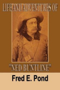 "Life and Adventures of ""Ned Buntline"""