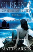 Currents of Wind and Tide
