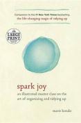 Spark Joy [Large Print]