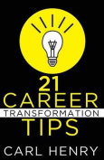 21 Career Transformation Tips