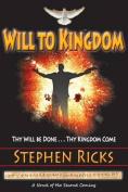 Will to Kingdom