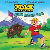 Max and the Three Headed Dog