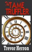 The Tame Truffler
