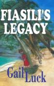 Fiasilt's Legacy